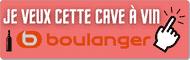 Je veux cette cave à vin - Sur Boulanger